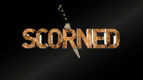 Scorned: Crimes of Passion