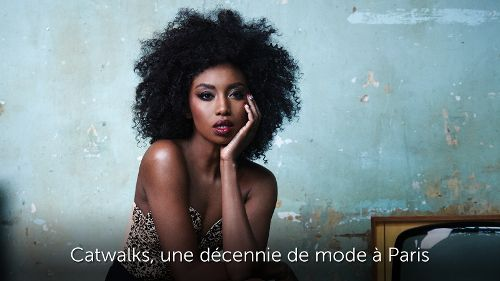 Catwalks, une décennie de mode à Paris