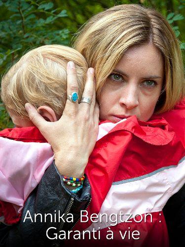 Annika Bengtzon: Garanti à vie