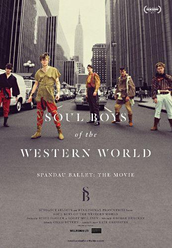 Spandau Ballet: Soul Boys Of The Western World