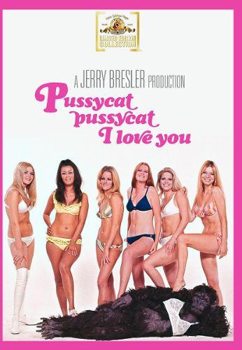 Pussycat, Pussycat, I Love You