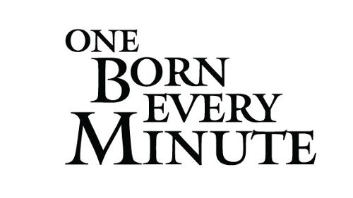One Born Every Minute USA