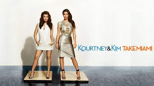 Kourtney and Kim Take Miami