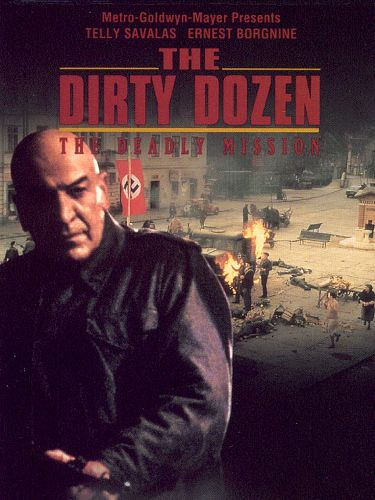 Dirty Dozen 3: Deadly Mission