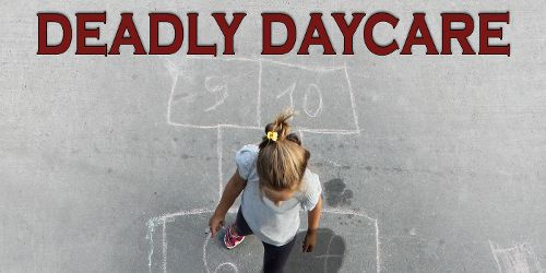 Deadly Daycare