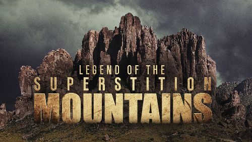 Gold Hunters: Legend Of The Superstition Mountains