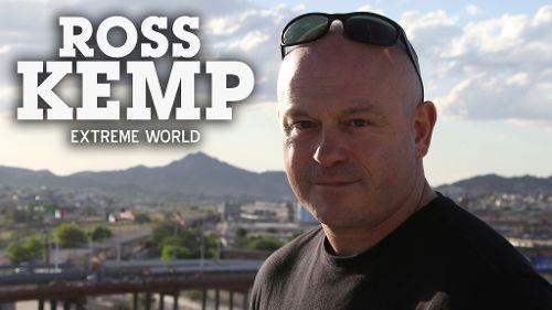 Ross Kemp: Extreme World