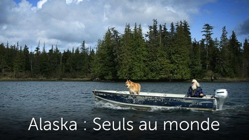 Alaska: Seuls au monde