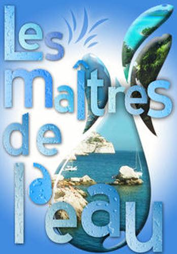 Les maîtres de l'eau