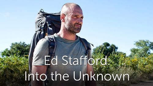 Ed Stafford: Into the Unknown