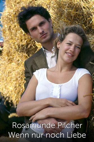 Rosamunde Pilcher- Wenn nur noch Liebe zählt
