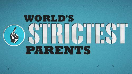 World's Strictest Parents USA