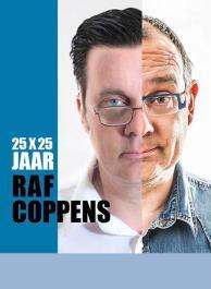 Raf Coppens - 25x25 jaar