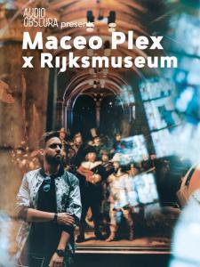 Maceo Plex - Audio Obscura x Rijksmuseum